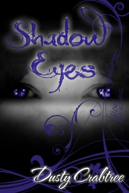 Shadow Eyes – By Dusty Crabtree. Image links to GR book page.